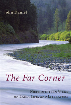 The Far Corner by Author John Daniel